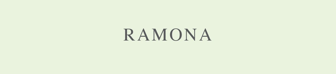 Ramona - NEW FOR 2019
